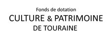 Fonds de dotation Culture et Patrimoine de Touraine